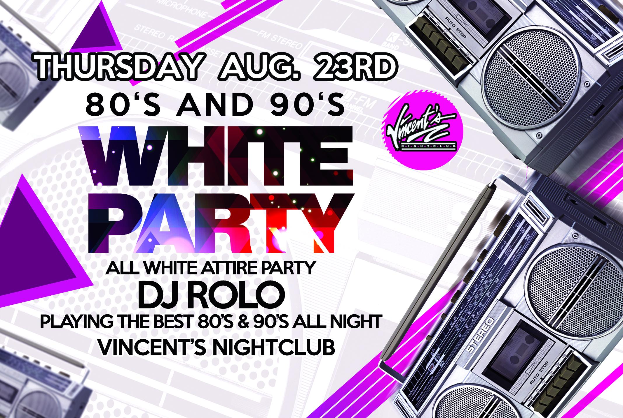 VINCENTS THURSDAY WHITE PARTY LS copy